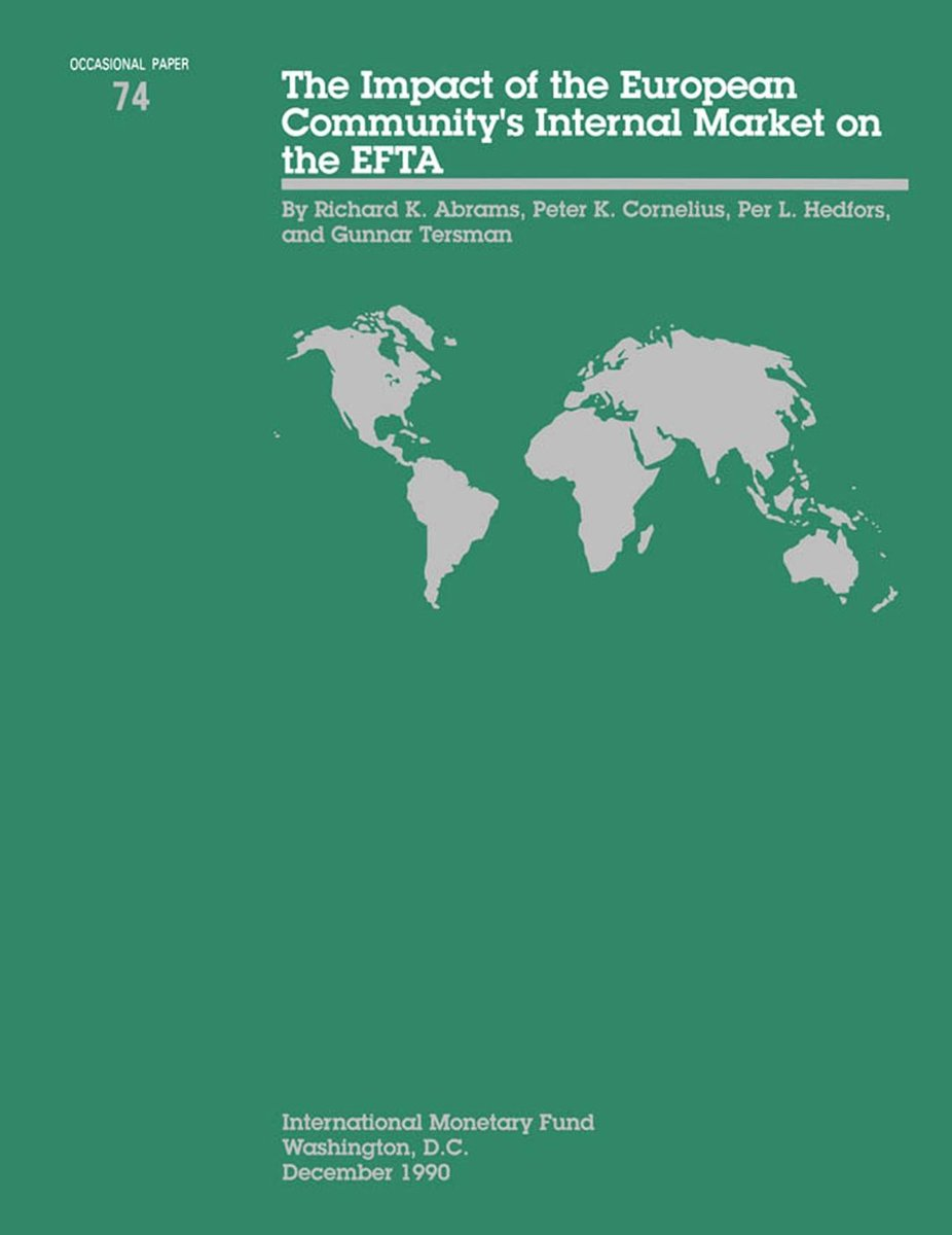 The Impact of the European Community's internal Market on the EFTA - Occa Paper No.74
