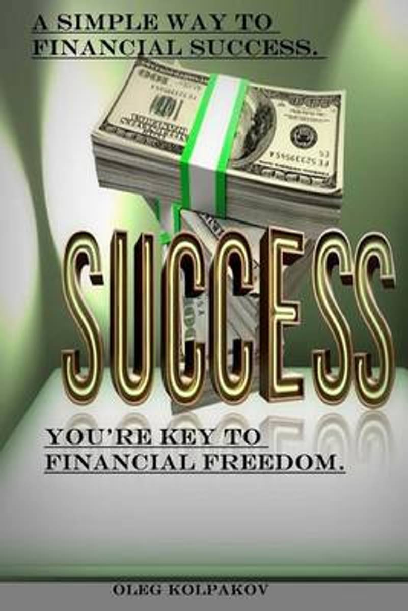 You're Key to Financial Freedom.