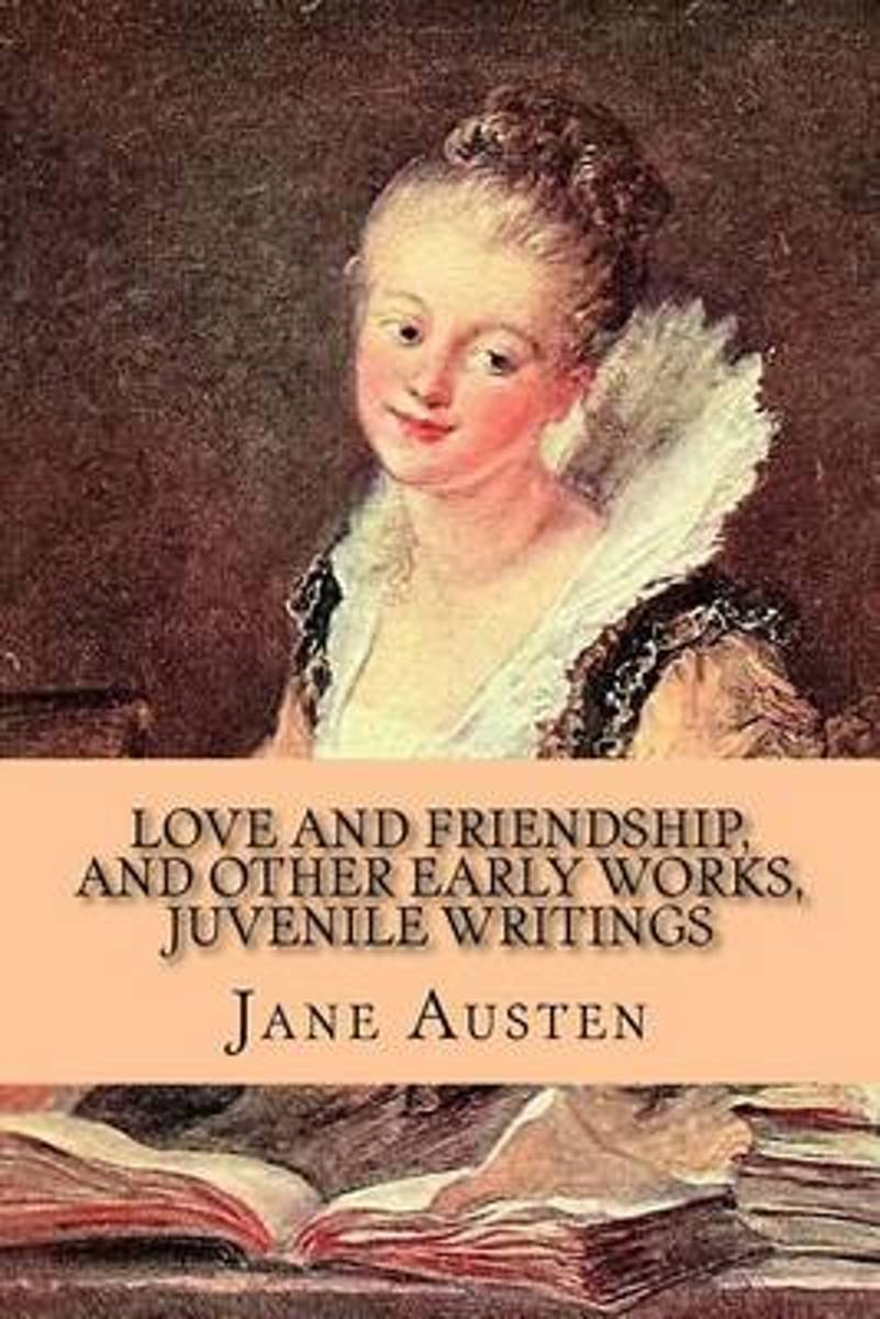 Love and Friendship, and Other Early Works, Juvenile Writings