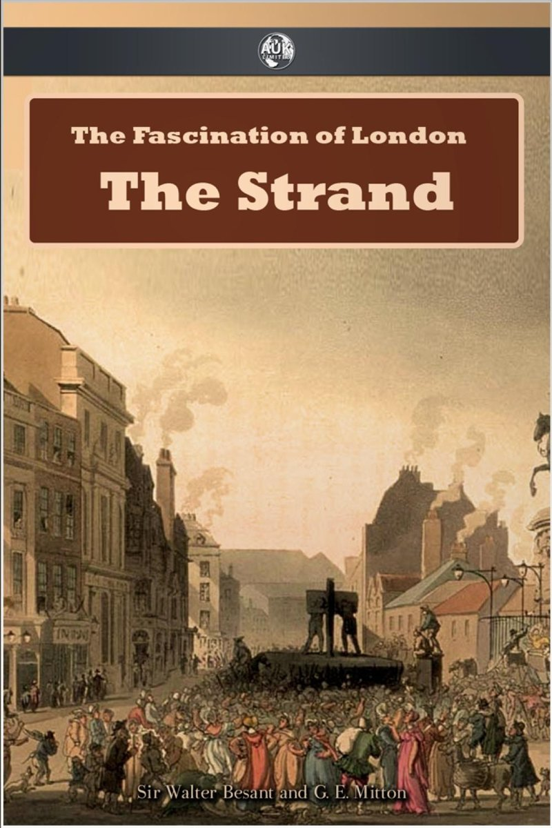 The Fascination of London: The Strand