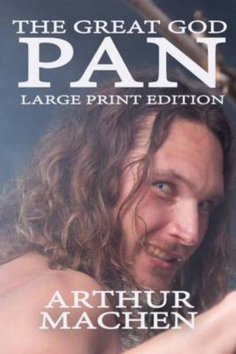 The Great God Pan - Large Print Edition