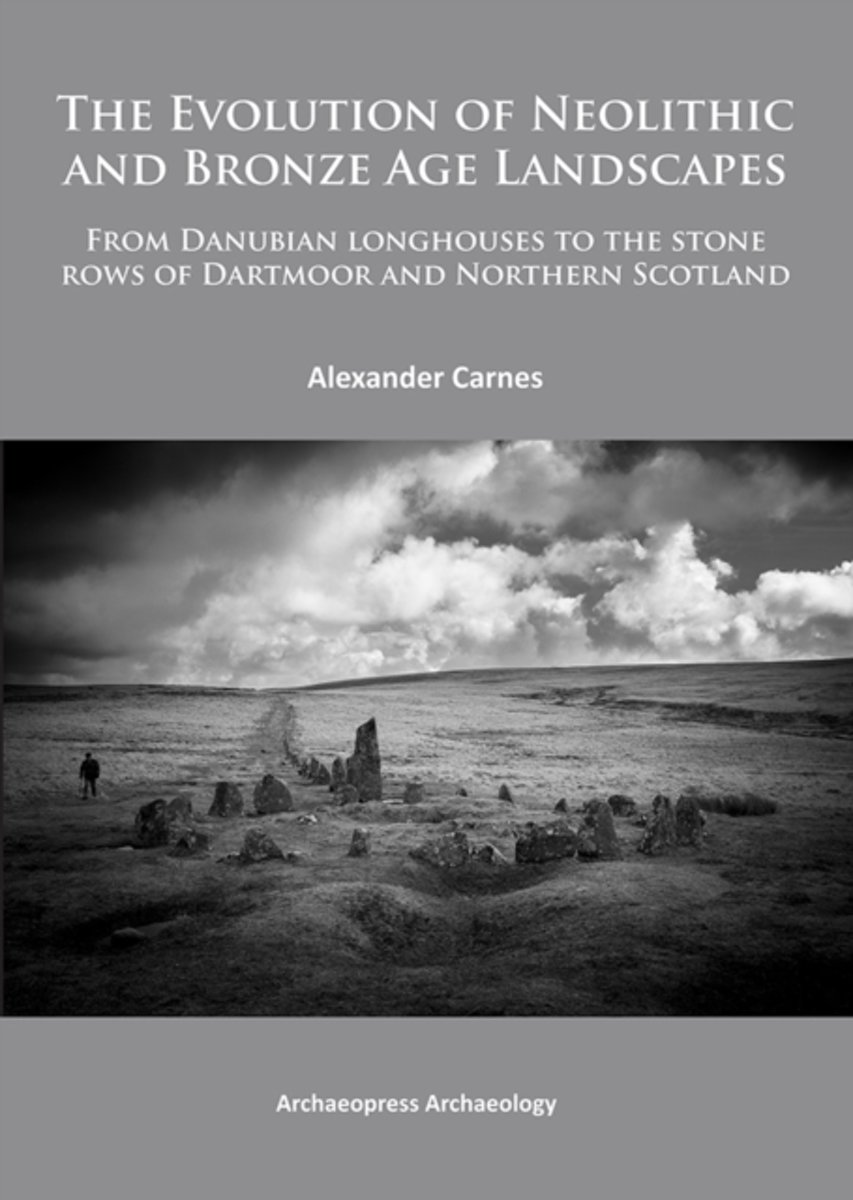 The Evolution of Neolithic and Bronze Age Landscapes