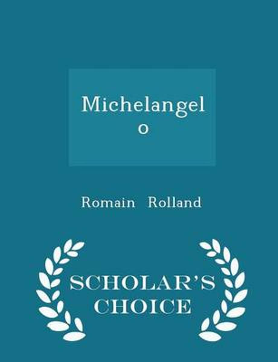 Michelangelo - Scholar's Choice Edition