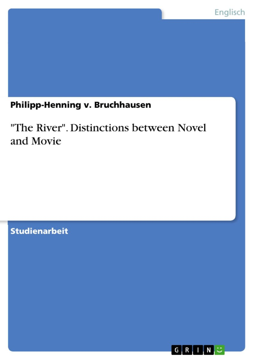 'The River'. Distinctions between Novel and Movie