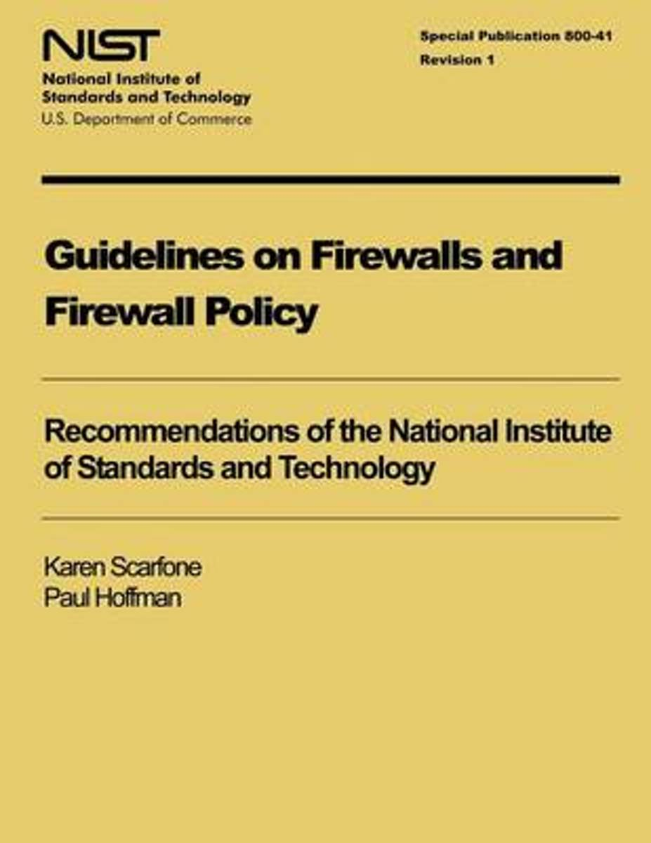Guidelines on Firewalls and Firewall Policy