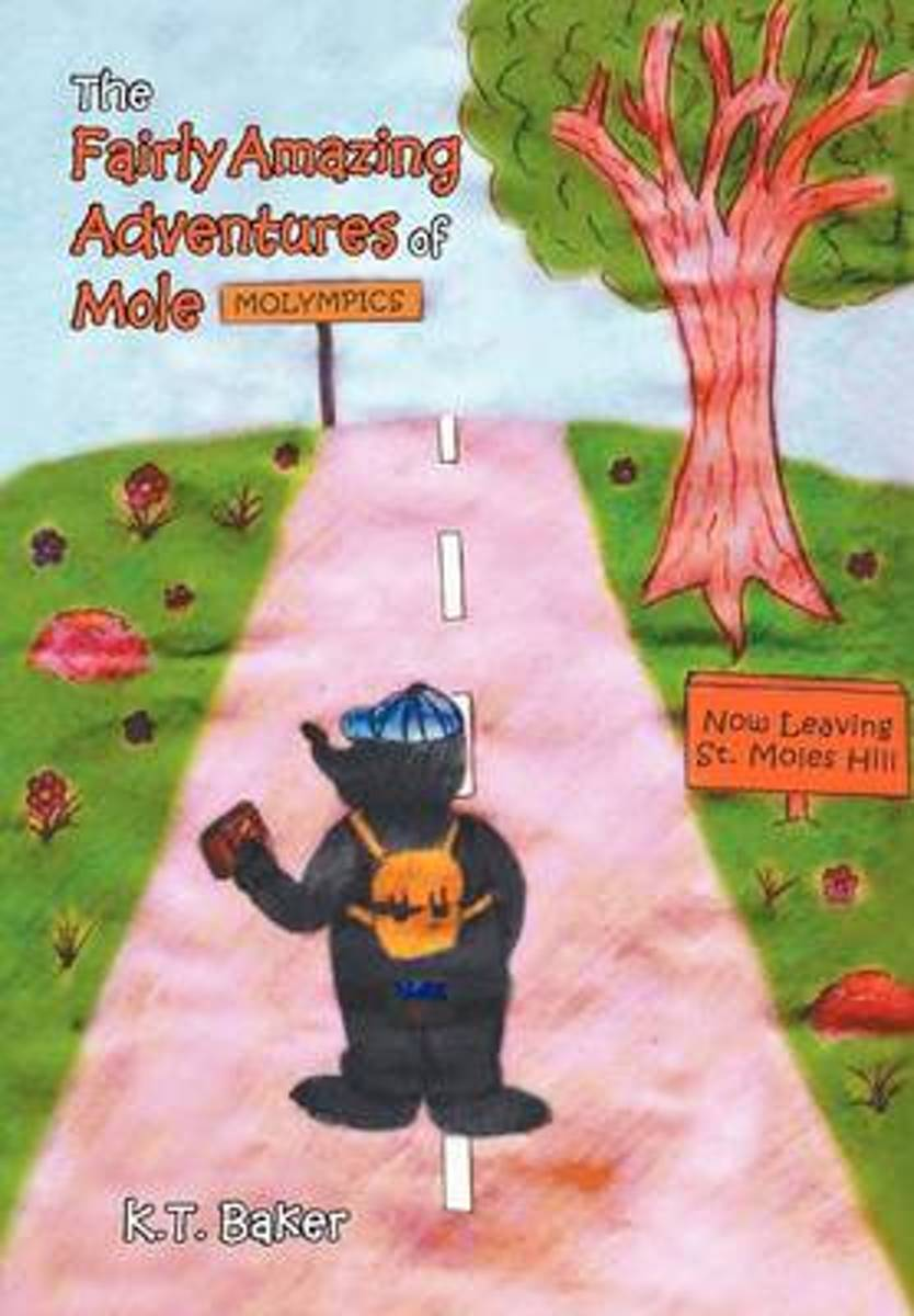 The Fairly Amazing Adventures of Mole