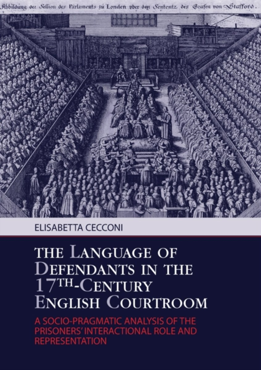 The Language of Defendants in the 17 th -Century English Courtroom