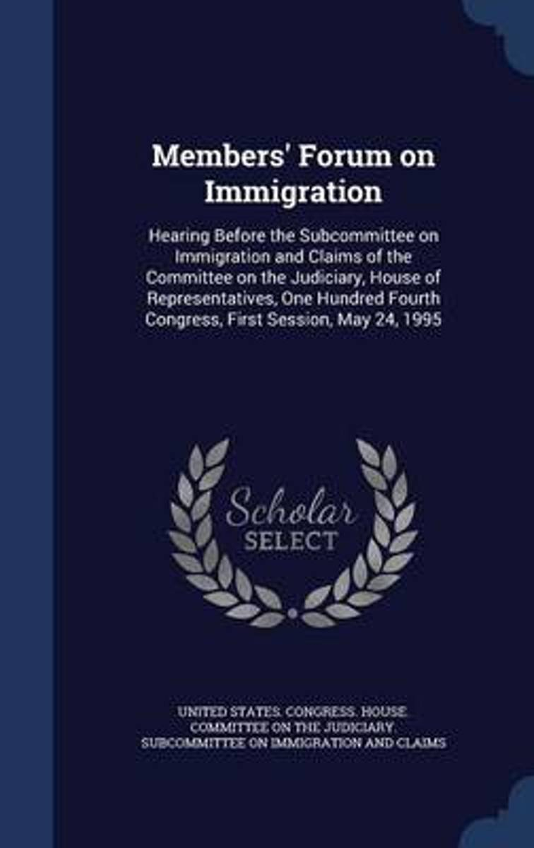 Members' Forum on Immigration