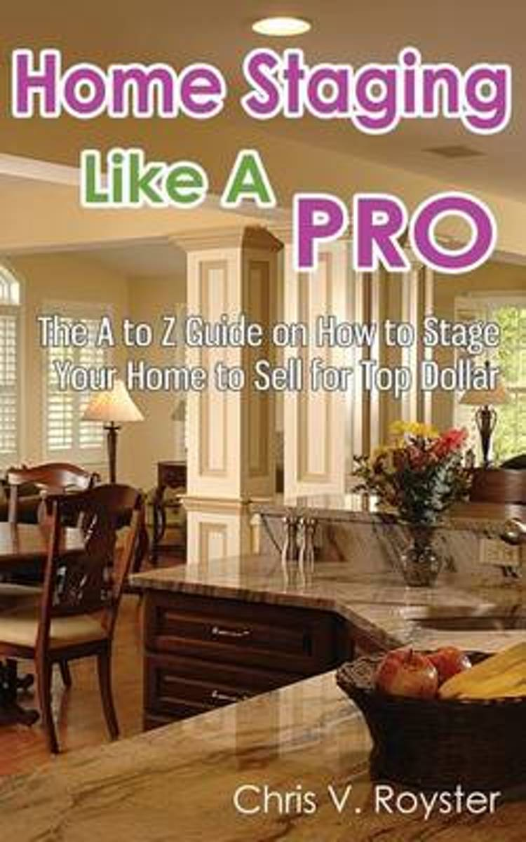 Home Staging Like a Pro