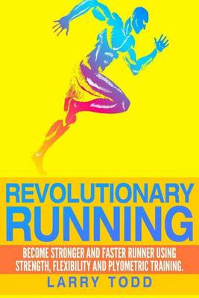 Revolutionary Running