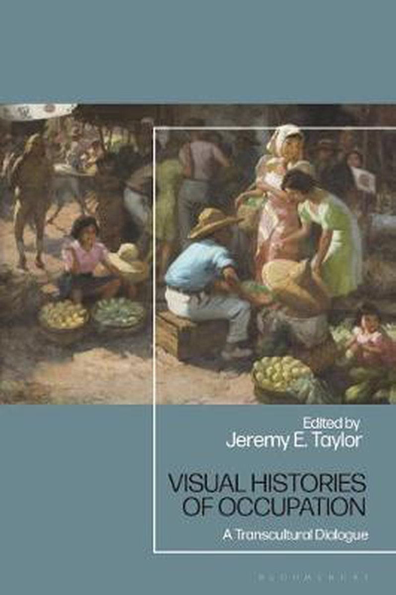 Visual Histories of Occupation