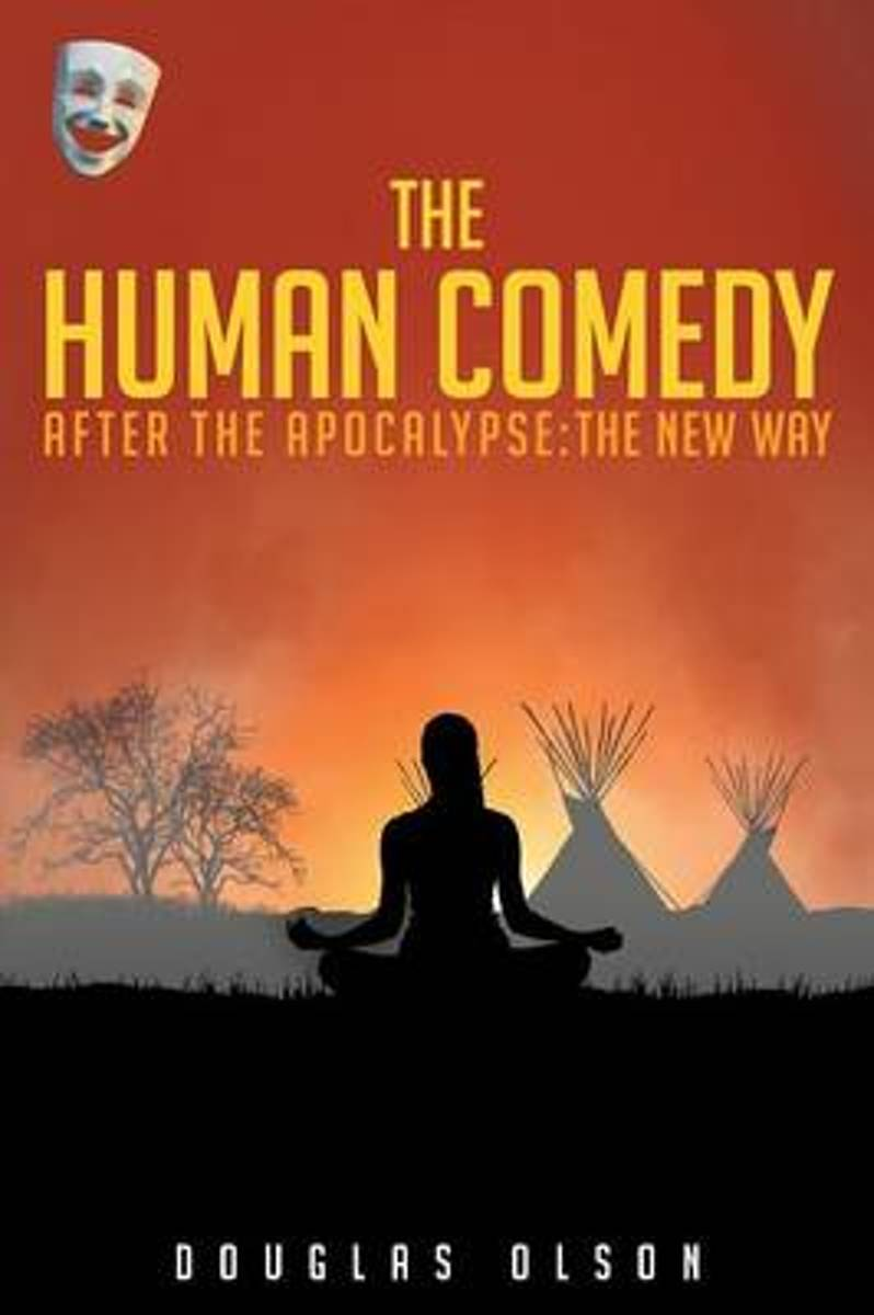 The Human Comedy, After the Apocalypse