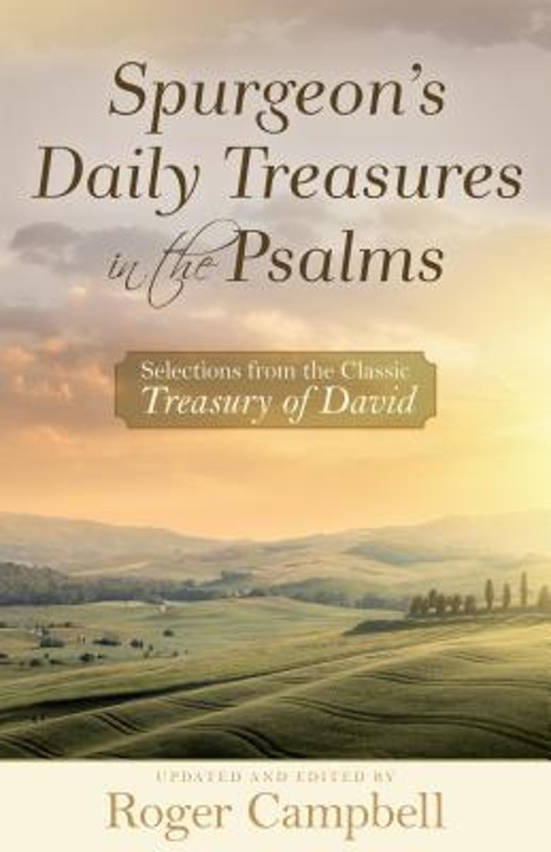 Spurgeon's Daily Treasures in the Psalms