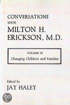 Conversations With Milton H.Erickson, M.D.