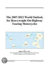 The 2007-2012 World Outlook for Heavyweight On-Highway Touring Motorcycles