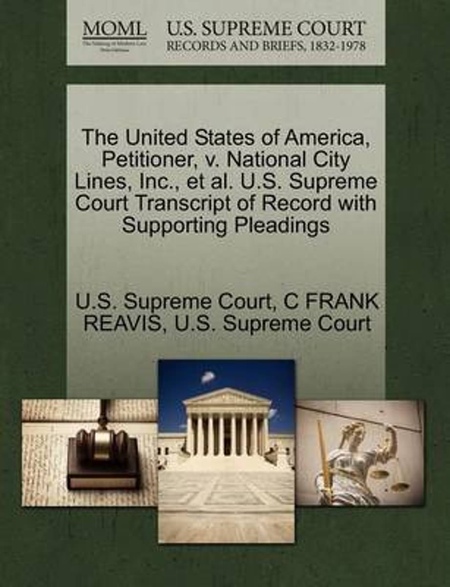 The United States of America, Petitioner, V. National City Lines, Inc., et al. U.S. Supreme Court Transcript of Record with Supporting Pleadings