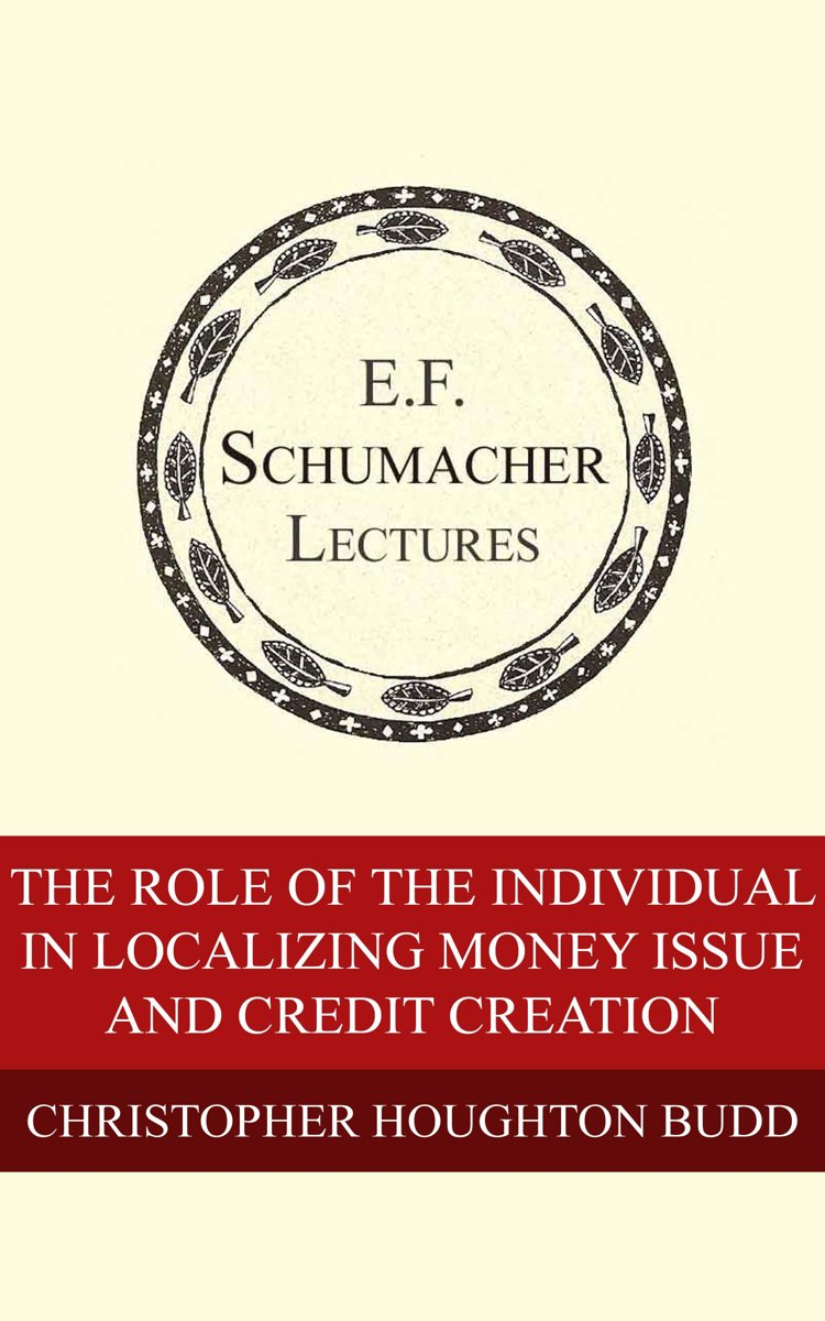 The Role of the Individual in Localizing Money Issue and Credit Creation