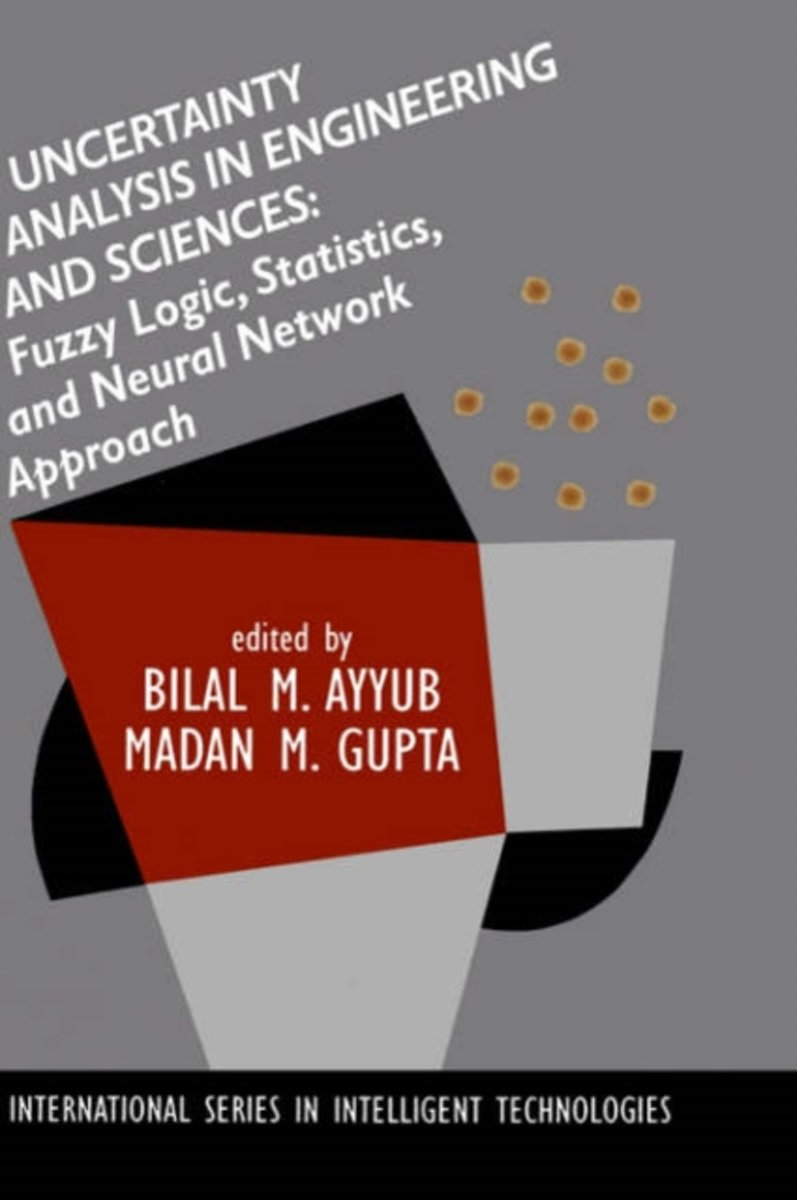 Uncertainty Analysis in Engineering and Sciences