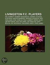 Livingston F.C. Players: Neil Barrett, Robert Snodgrass, Darren Jackson, Alan Main, Marvin Andrews, Graham Coughlan, Wes Hoolahan, Noel Whelan