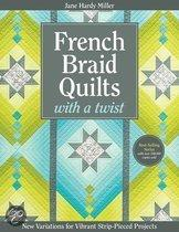 French Braid Quilts with a Twist