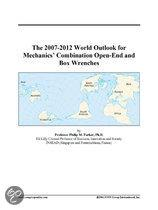 The 2007-2012 World Outlook for Mechanics' Combination Open-End and Box Wrenches
