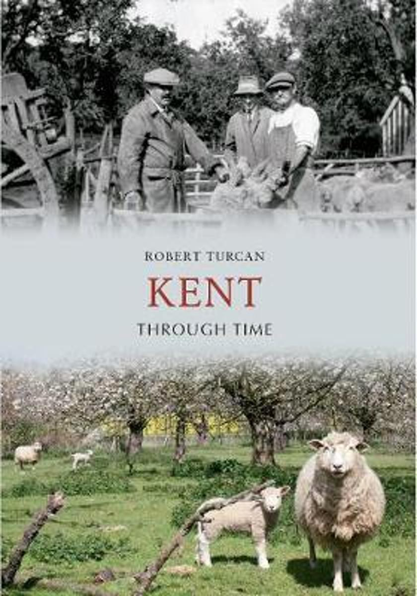 Kent Through Time