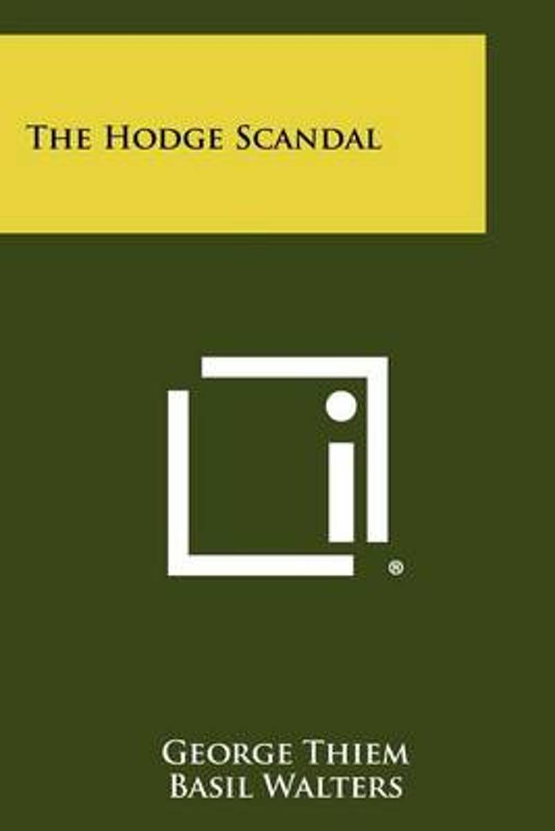 The Hodge Scandal