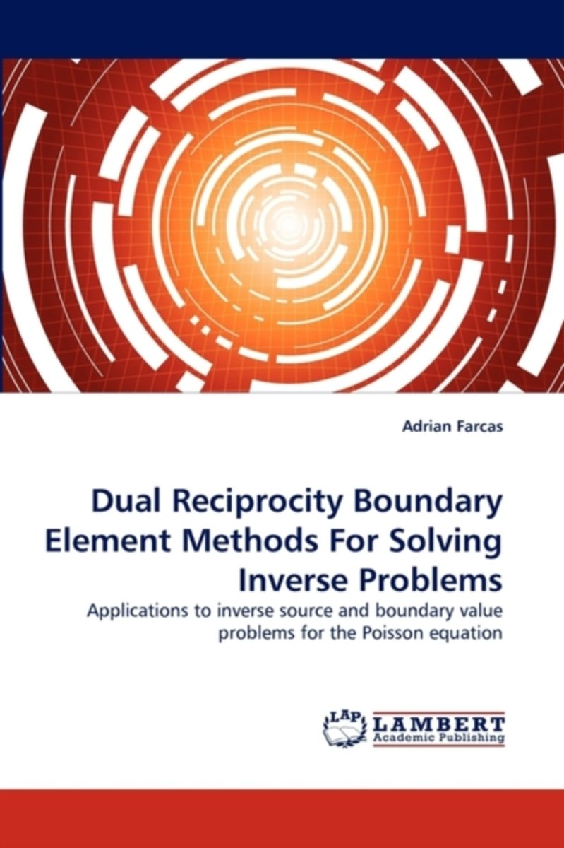 Dual Reciprocity Boundary Element Methods for Solving Inverse Problems