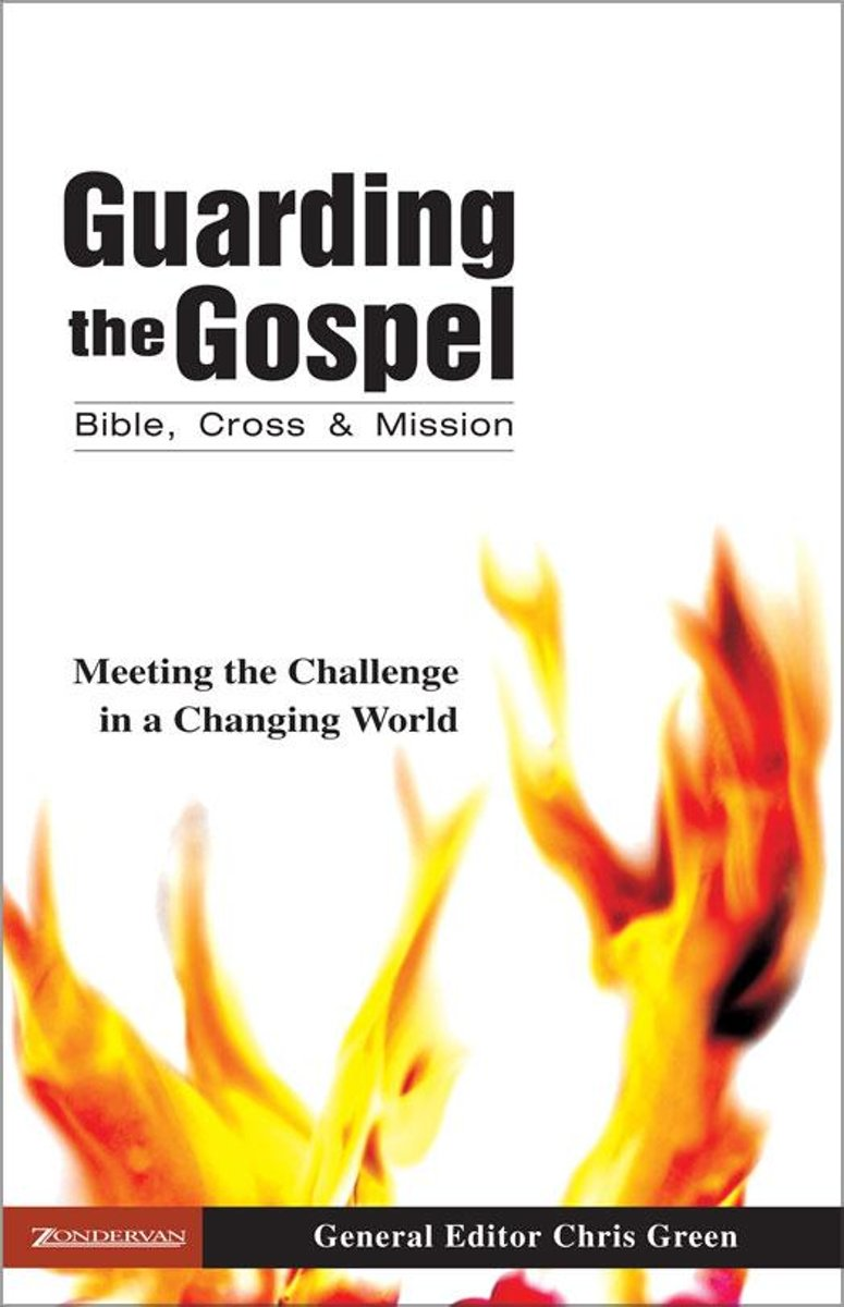 Guarding the Gospel: Bible, Cross and Mission