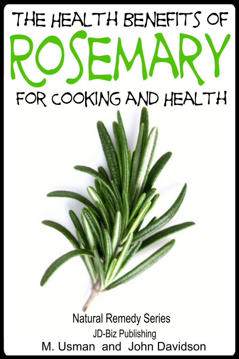 Health Benefits of Rosemary For Cooking and Health