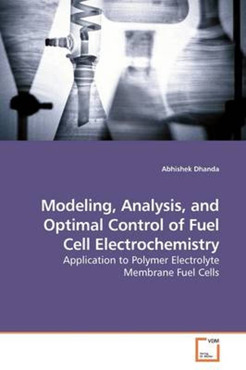 Modeling, Analysis, and Optimal Control of Fuel Cell Electrochemistry