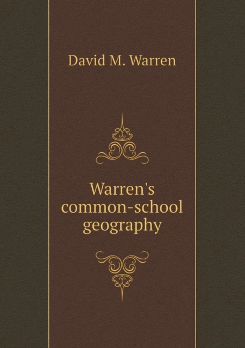 Warren's Common-School Geography