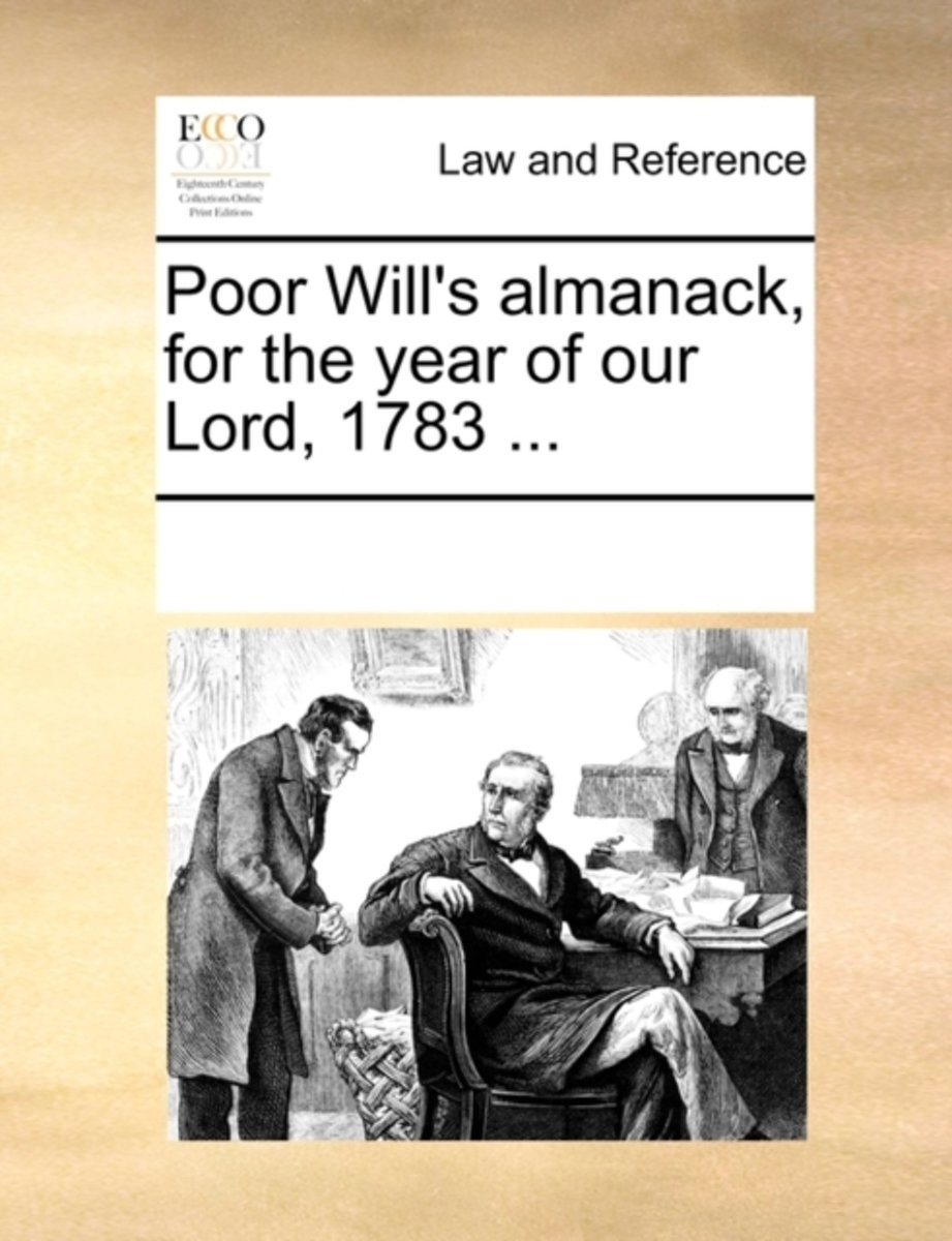 Poor Will's Almanack, for the Year of Our Lord, 1783