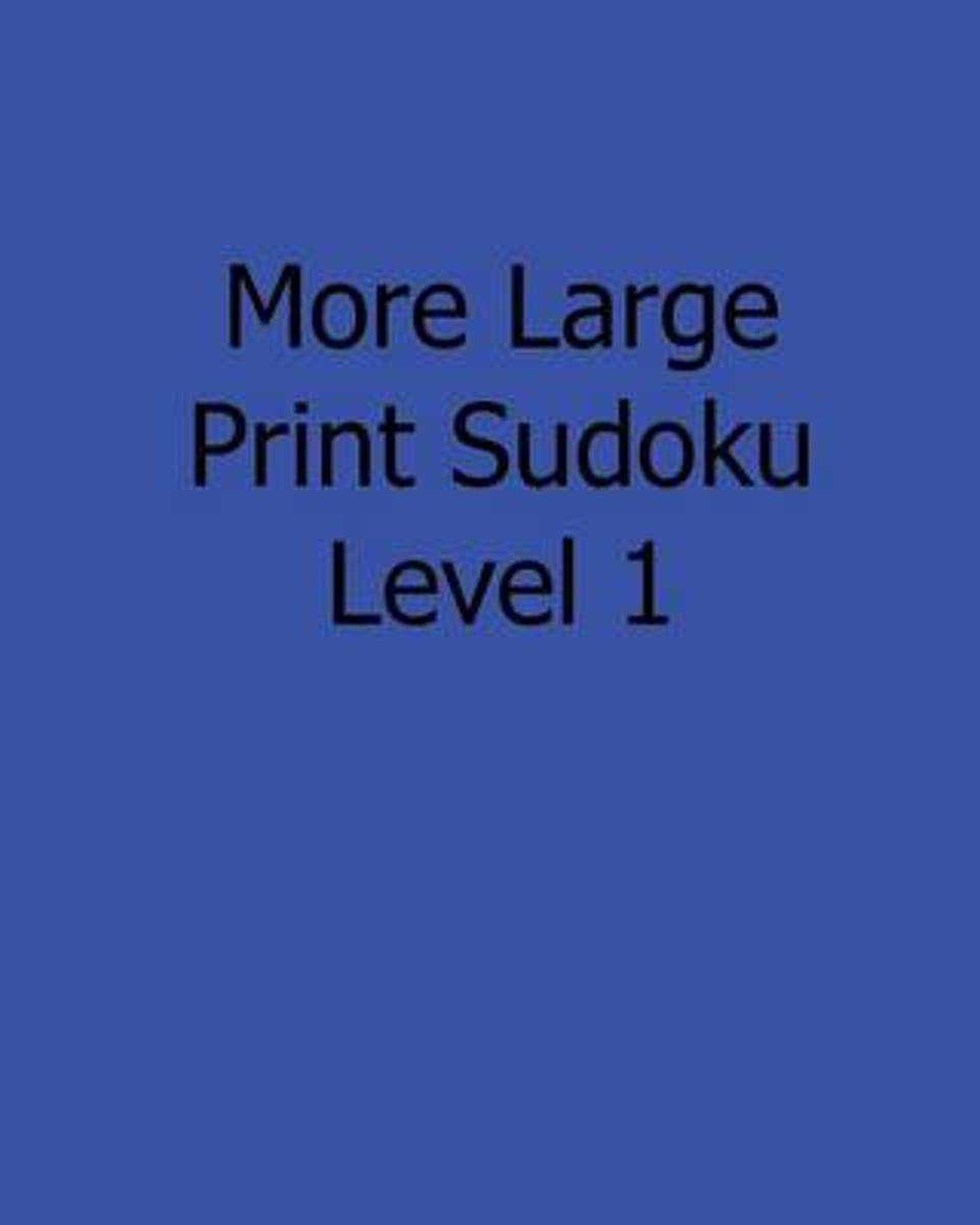 More Large Print Sudoku Level 1