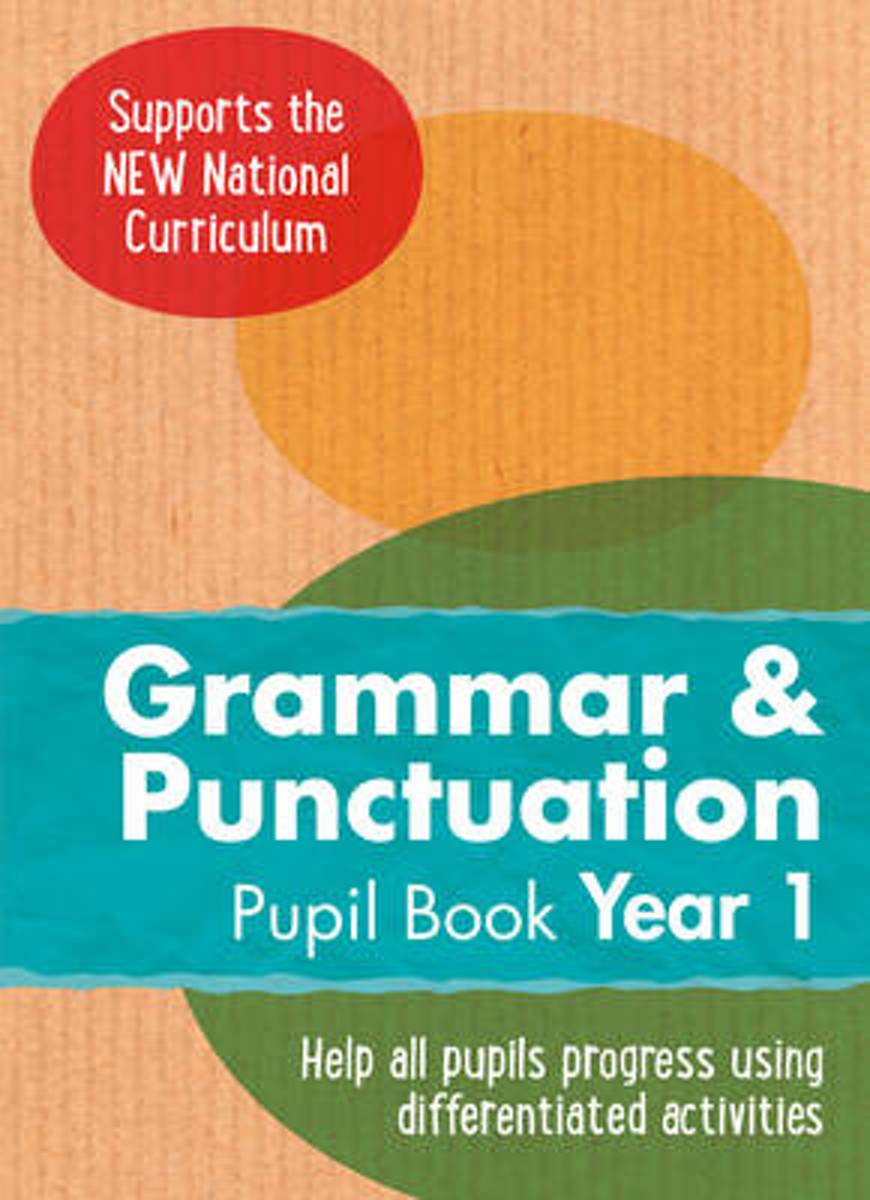 Year 1 Grammar and Punctuation Pupil Book
