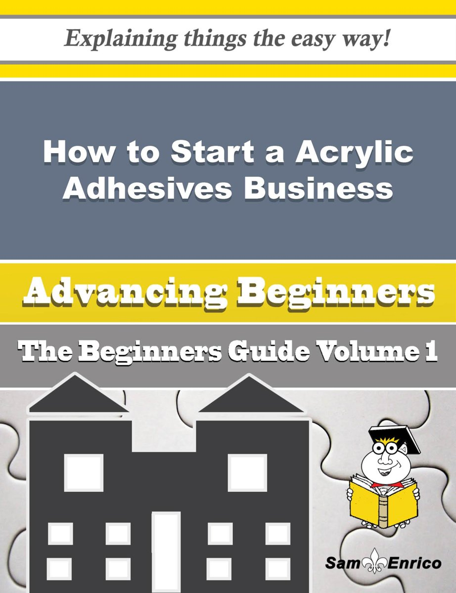 How to Start a Acrylic Adhesives Business (Beginners Guide)