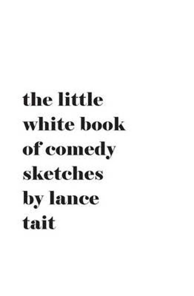 The Little White Book of Comedy Sketches