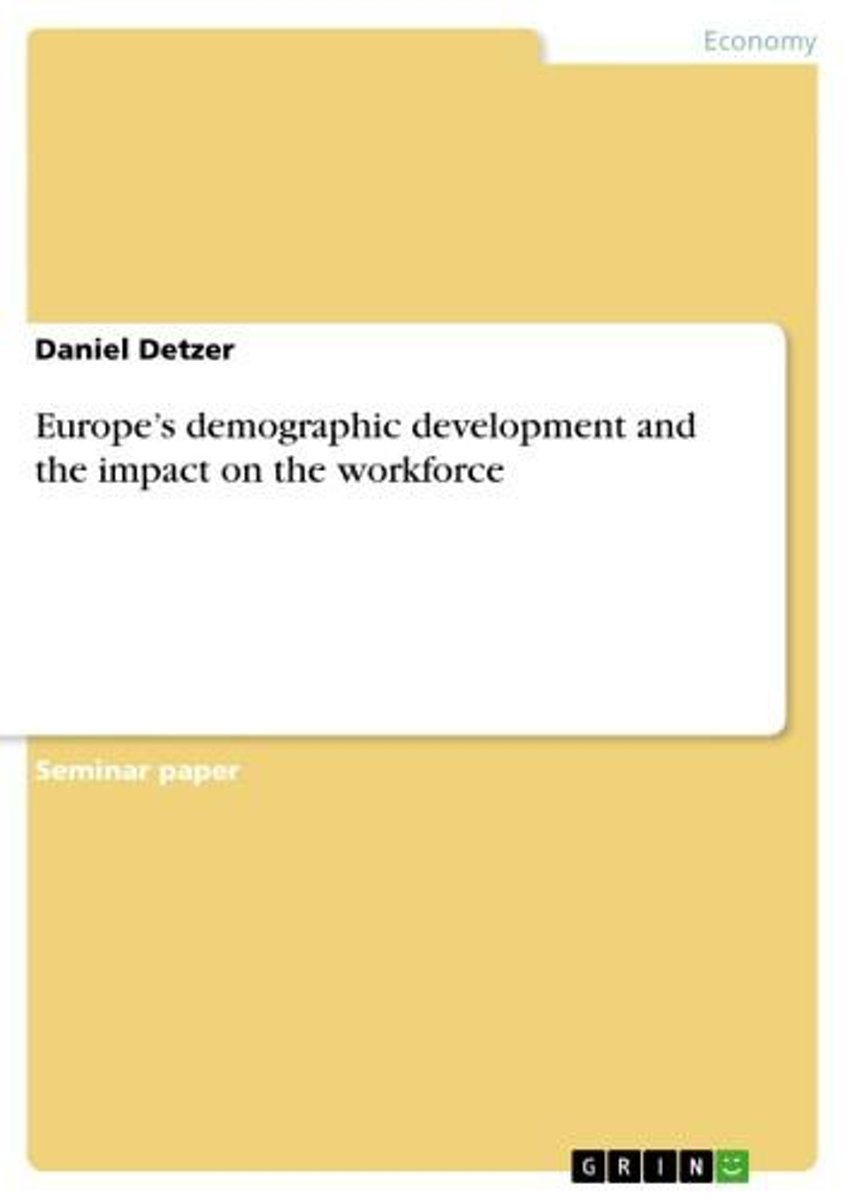 Europe's demographic development and the impact on the workforce