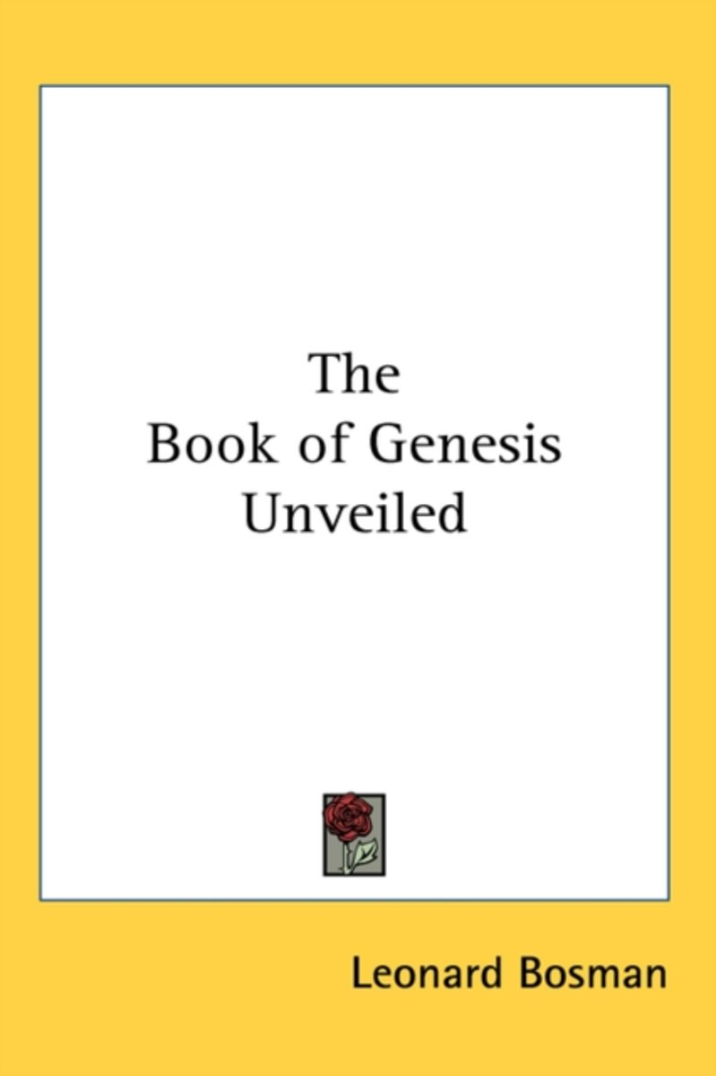 The Book of Genesis Unveiled