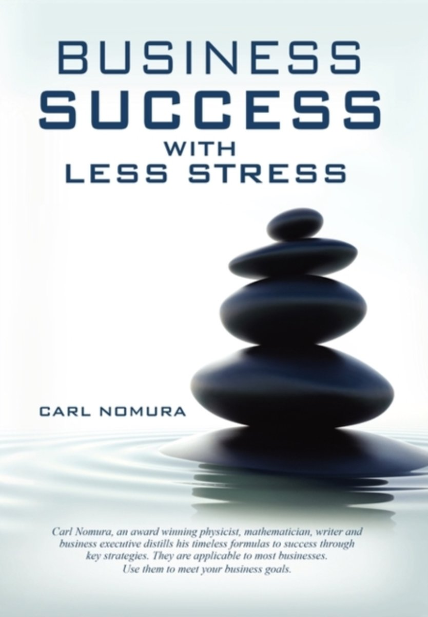 Business Success with Less Stress