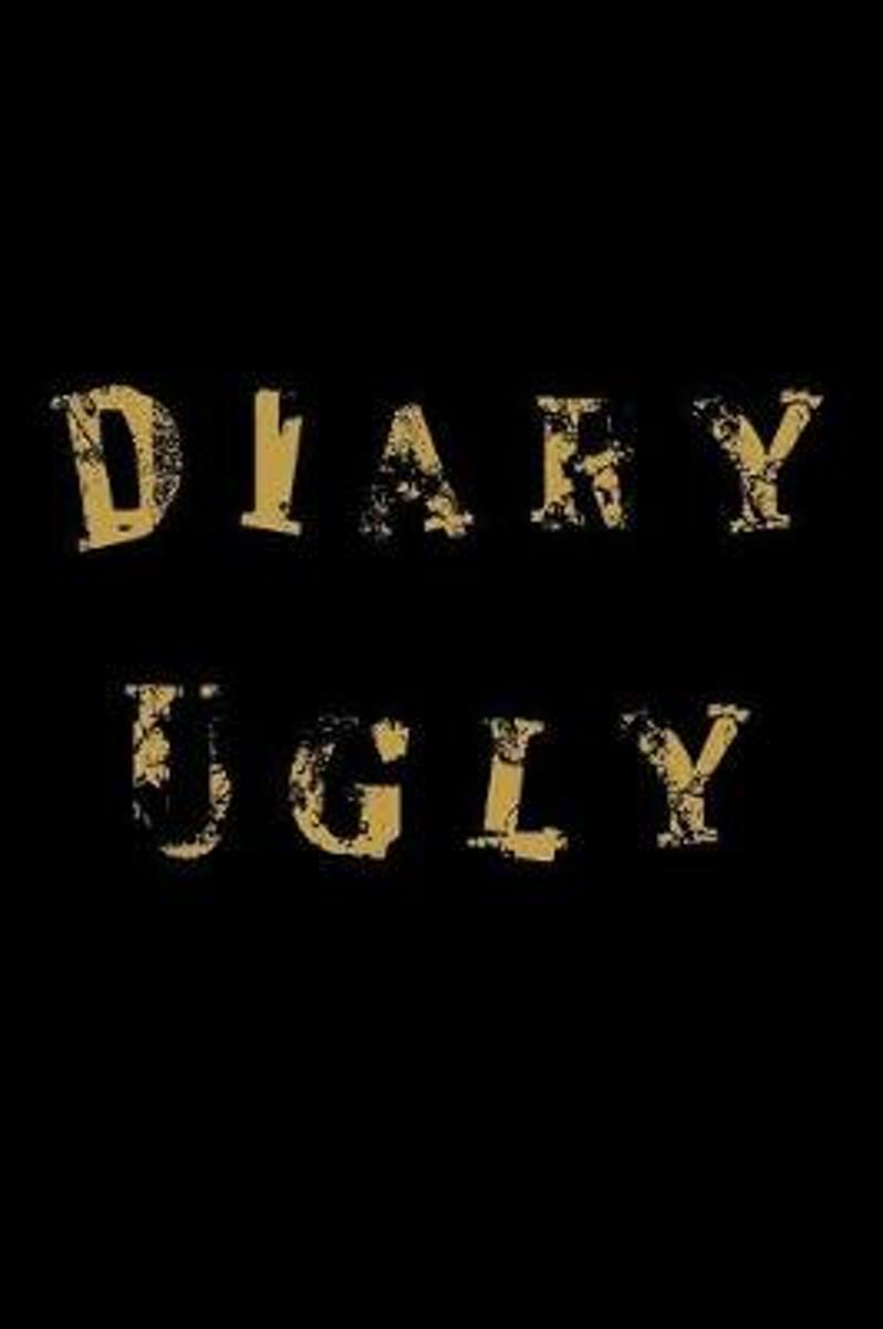 Diary Ugly