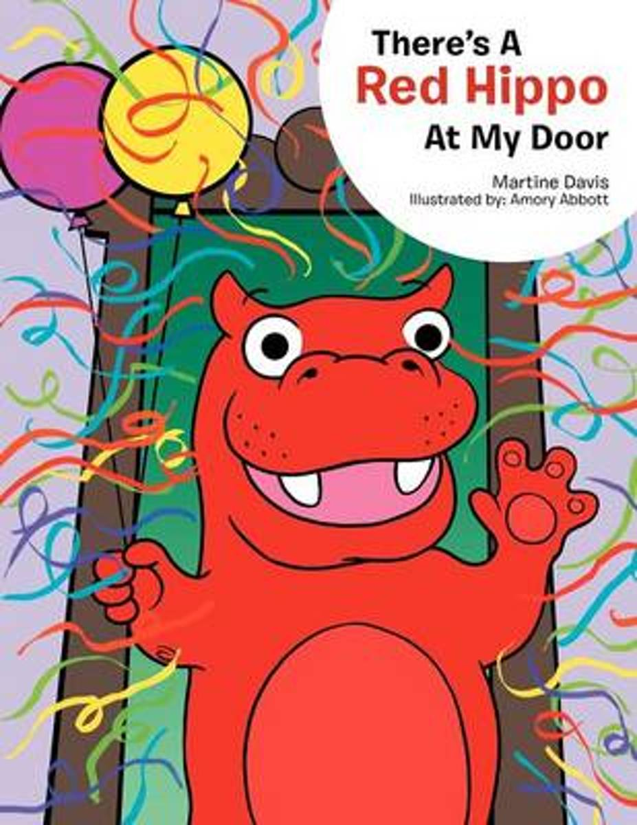 There's a Red Hippo at My Door