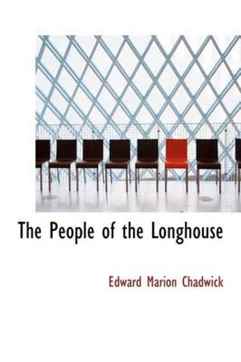 The People of the Longhouse