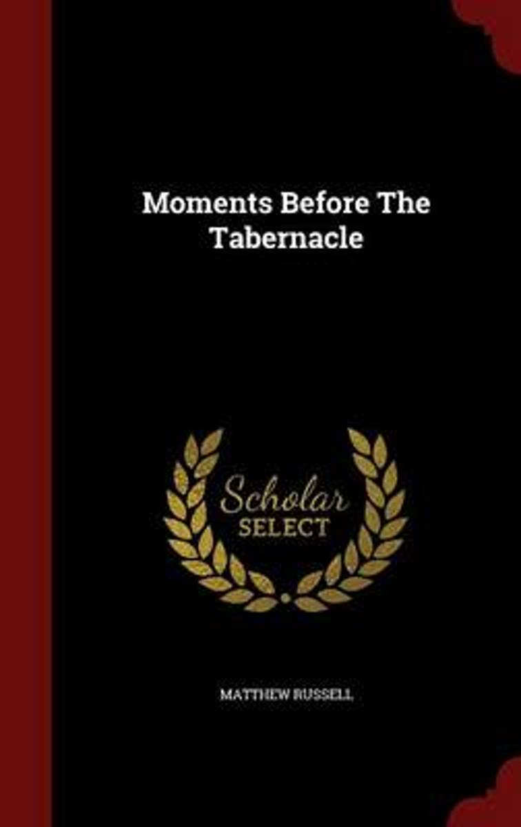 Moments Before the Tabernacle