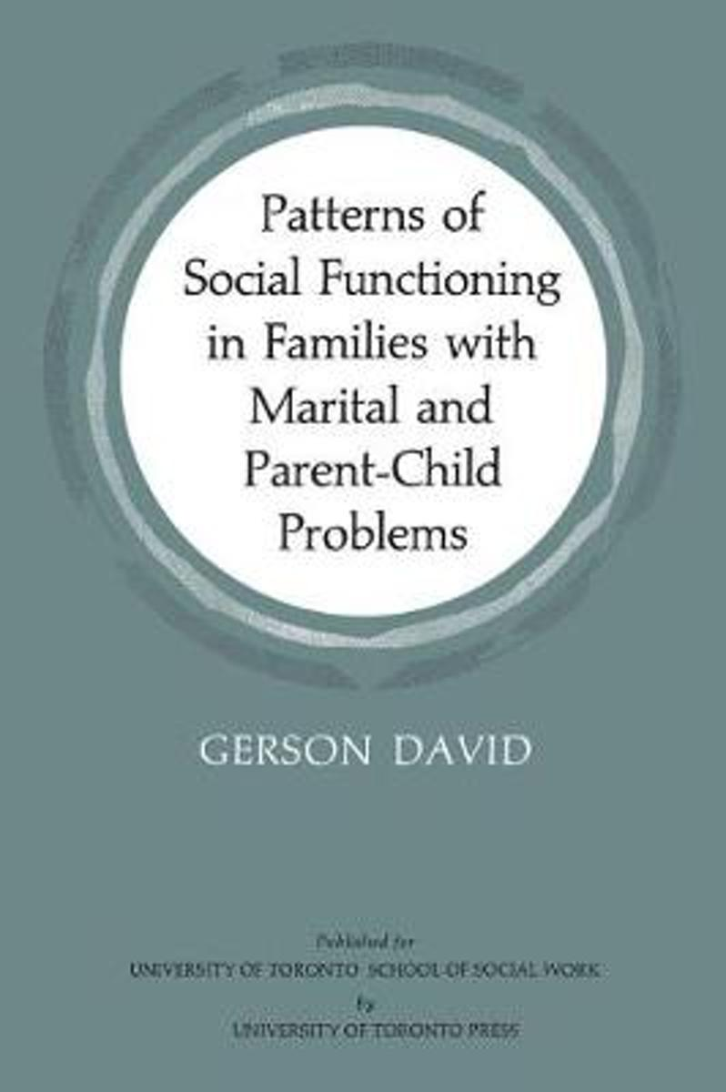 Patterns of Social Functioning in Families with Marital and Parent-Child Problems
