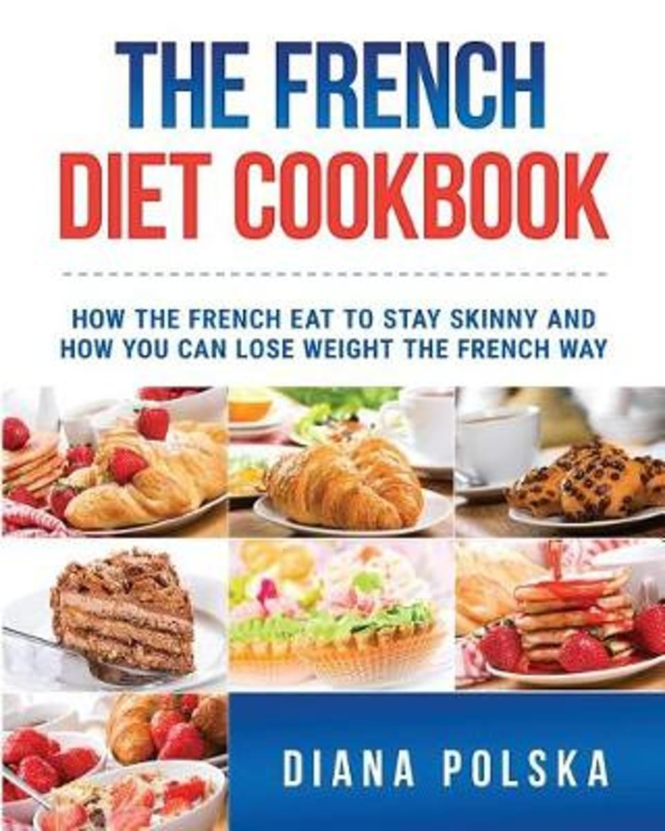 The French Diet Cookbook