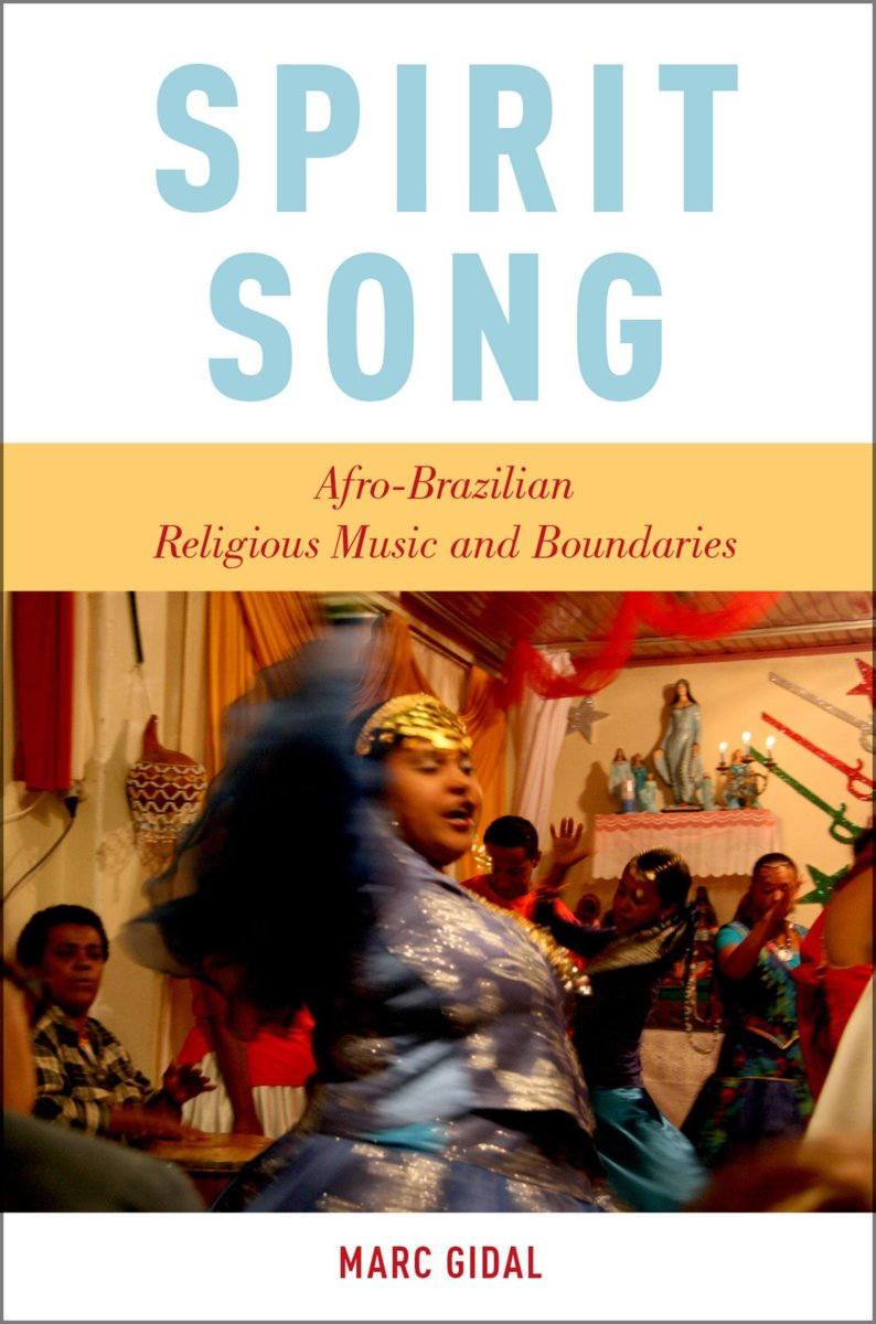 Spirit Song: Afro-Brazilian Religious Music and Boundaries