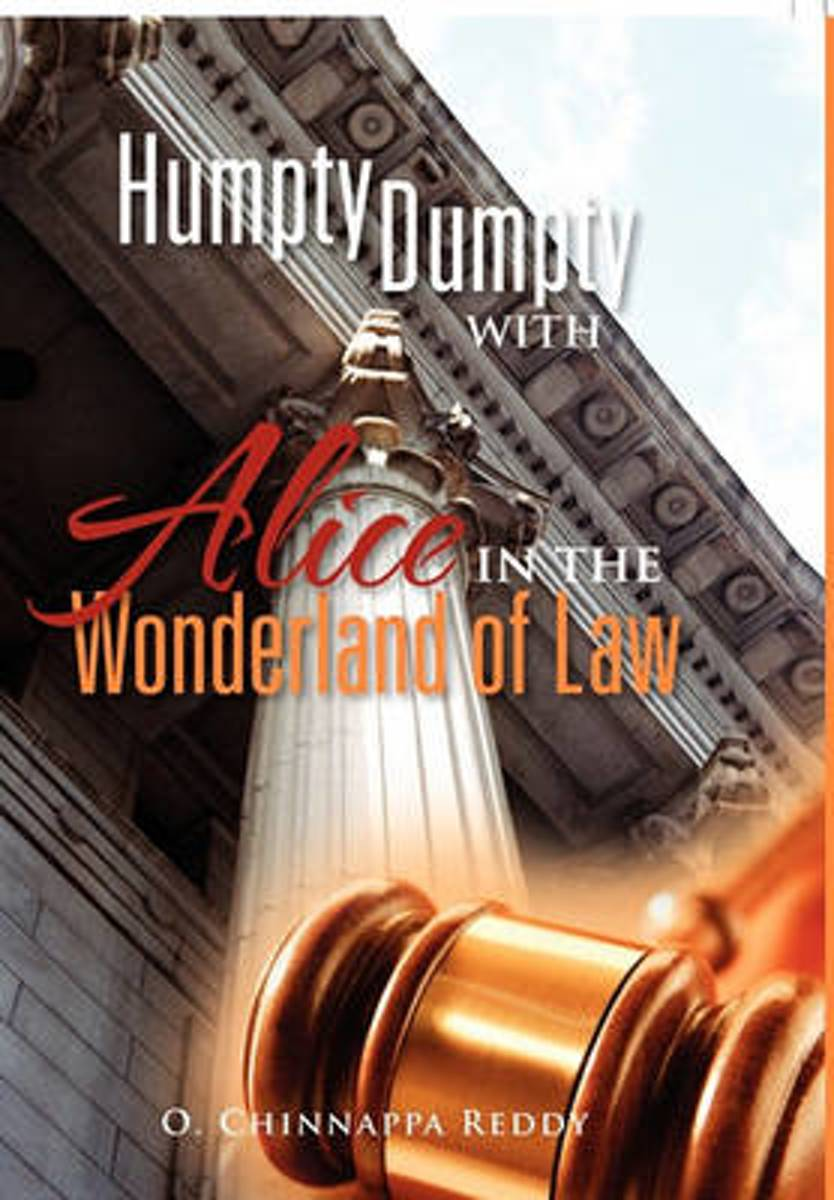 Humpty Dumpty with Alice in the Wonderland of Law