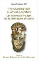 The changing face of african literature / les nouveaux visages de la litterature Africaine