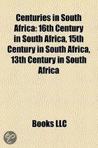 Centuries In South Africa: 13Th Century In South Africa, 15Th Century In South Africa, 16Th Century In South Africa